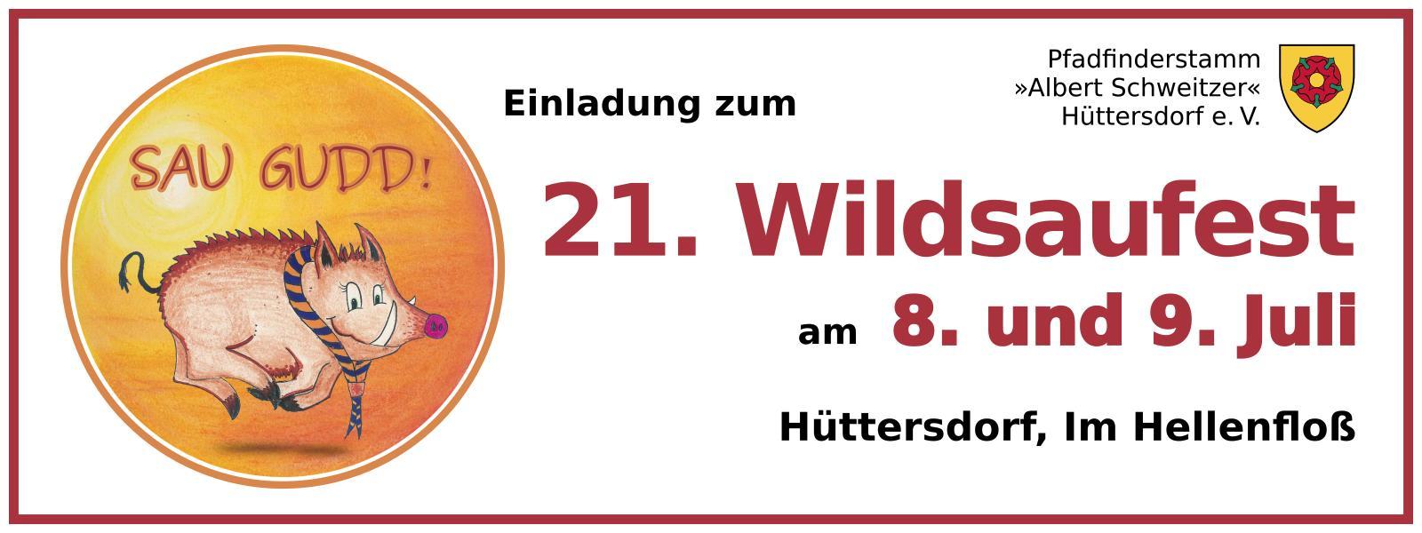 Einladung zum 21. Wildsaufest am 8./9. Juli 2017