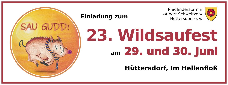 Einladung zum 23. Wildsaufest am 29./30. Juni 2019